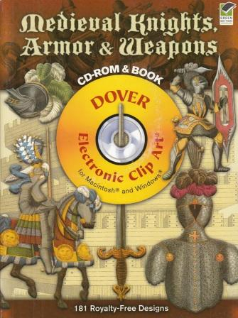Medieval Knights, Armor and Weapons CD-ROM and Book(Средневековые рыцари, доспехи и оружие): фото №1