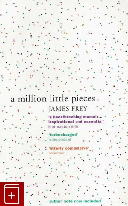 книга A Million Little Pieces Frey James. , книга: фото №1