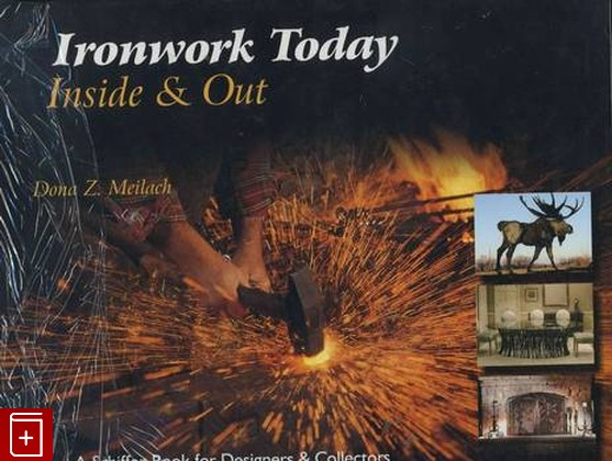 книга Ironwork Today: Inside and out . , книга: фото №1
